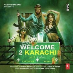 Welcome To Karachi Songs Free Download (Welcome To Karachi Movie Songs)