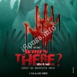 Who s There Songs Free Download (Who s There Movie Songs)
