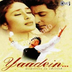 Yaadein Songs Free Download (Yaadein Movie Songs)
