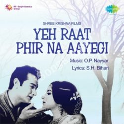 Yeh Raat Phir Na Aayegi Songs Free Download (Yeh Raat Phir Na Aayegi Movie Songs)