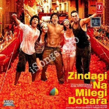 Zindagi na milegi dobara songs download free