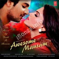Awesome Mausam Songs Free Download (Awesome Mausam Movie Songs)