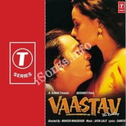 Vaastav The Reality Songs Free Download (Vaastav The Reality Movie Songs)