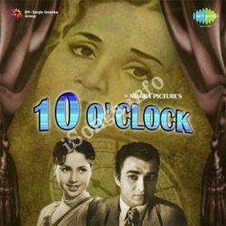 10 O' Clock Songs Free Download (10 O' Clock Movie Songs)