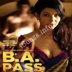 B A Pass Songs Free Download (B A Pass Movie Songs)