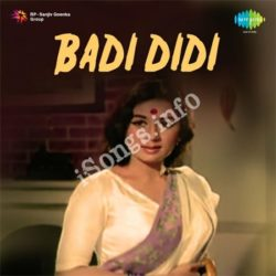 Badi Didi Songs Free Download (Badi Didi Movie Songs)