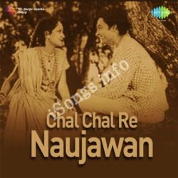 Chal Chal Re Naujawan Songs Free Download (Chal Chal Re Naujawan Movie Songs)