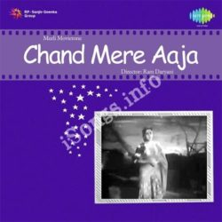 Chand Mere Aaja Songs Free Download (Chand Mere Aaja Movie Songs)