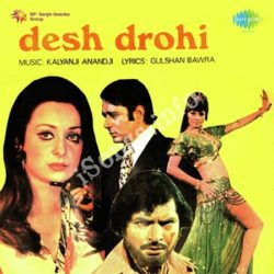 Desh Drohi Songs Free Download (Desh Drohi Movie Songs)