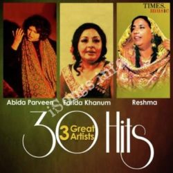 30 Hits – 3 Great Artists – Abida Parveen