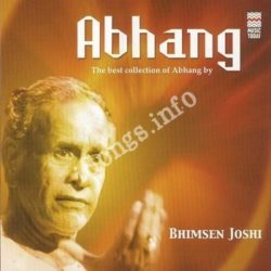 Abhang - Bhimsen Joshi Songs Free Download (Abhang – Bhimsen Joshi Movie Songs)