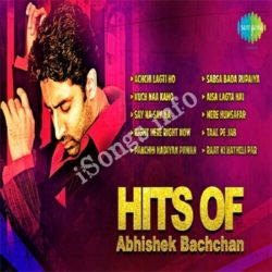 Abhishek's No.1 Hits - Right Here Right Now Songs Free Download (Abhishek's No.1 Hits – Right Here Right Now Movie Songs)