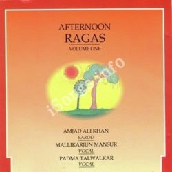 Afternoon Ragas Vol 1 Songs Free Download (Afternoon Ragas Vol 1 Movie Songs)