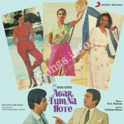 Agar Tum Na Hote Songs Free Download (Agar Tum Na Hote Movie Songs)