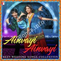 Ainvayi Ainvayi - Best Wedding Songs Collection Songs Free Download (Ainvayi Ainvayi – Best Wedding Songs Collection Movie Songs)