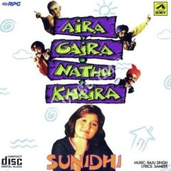 Aira Gaira Nathu Khaira - Sunidhi Songs Free Download (Aira Gaira Nathu Khaira – Sunidhi Movie Songs)