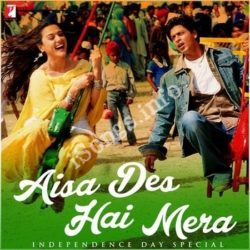Aisa Des Hai Mera - Independence Day Special Songs Free Download (Aisa Des Hai Mera – Independence Day Special Movie Songs)