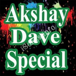 Akshay Dave Special Songs Free Download (Akshay Dave Special Movie Songs)
