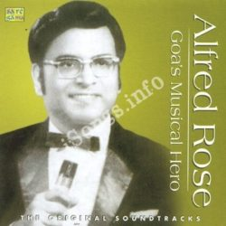 Alfred Rose – Goa S Musical Hero