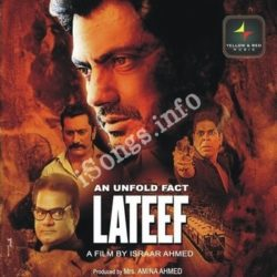 An Unfold Fact Lateef Songs Free Download (An Unfold Fact Lateef Movie Songs)