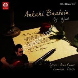 Ankahi Baatain Songs Free Download (Ankahi Baatain Movie Songs)