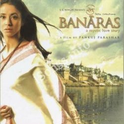 Banaras A Mystic Love Story Songs Free Download (Banaras A Mystic Love Story Movie Songs)