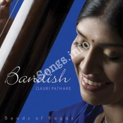 Bandish Beads Of Ragas Songs Free Download (Bandish Beads Of Ragas Movie Songs)