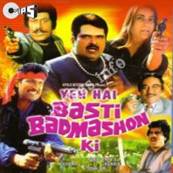 Basti Badmashon Ki Songs Free Download (Basti Badmashon Ki Movie Songs)