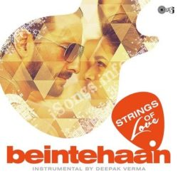 Be Intehaan – Strings Of Love