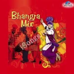 Bhangra Mix Songs Free Download (Bhangra Mix Movie Songs)