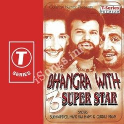 Bhangra With 3 Super Star Songs Free Download (Bhangra With 3 Super Star Movie Songs)
