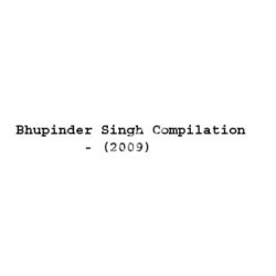 Bhupinder Singh Compilation Songs Free Download (Bhupinder Singh Compilation Movie Songs)
