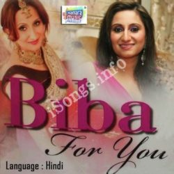 Biba For You Songs Free Download (Biba For You Movie Songs)