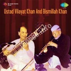 Bismillah Khan And Vilayat Khan Vol 1 Songs Free Download (Bismillah Khan And Vilayat Khan Vol 1 Movie Songs)