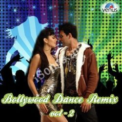 Bollywood Dance Remix Vol 2