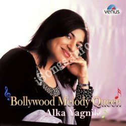 Bollywood Melody Queen - Alka Yagnik Songs Free Download (Bollywood Melody Queen – Alka Yagnik Movie Songs)