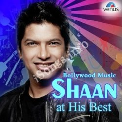 Bollywood Music - Shaan At His Best Songs Free Download (Bollywood Music – Shaan At His Best Movie Songs)