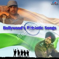 Bollywoods Patriotic Songs Songs Free Download (Bollywoods Patriotic Songs Movie Songs)
