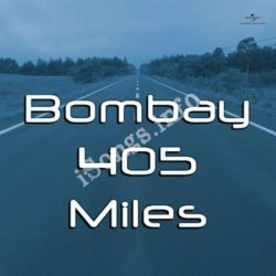 Bombay 405 Miles OST Songs Free Download (Bombay 405 Miles OST Movie Songs)