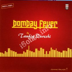 Bombay Fever By Taufiq Qureshi Songs Free Download (Bombay Fever By Taufiq Qureshi Movie Songs)