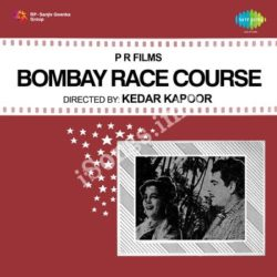 Bombay Race Course Songs Free Download (Bombay Race Course Movie Songs)