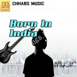 Born In India Songs Free Download (Born In India Movie Songs)