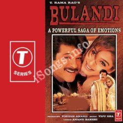 Bulandi Songs Free Download (Bulandi Movie Songs)