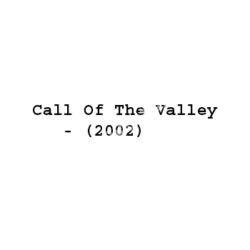 Call Of The Valley Songs Free Download (Call Of The Valley Movie Songs)