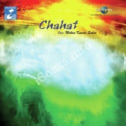Chahat Songs Free Download (Chahat Movie Songs)