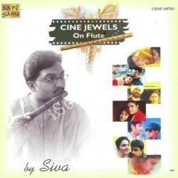 Cine Jewels On Flute Siva Songs Free Download (Cine Jewels On Flute Siva Movie Songs)