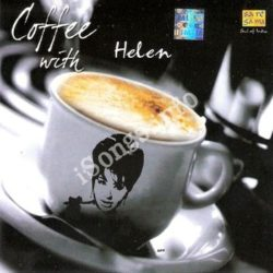 Coffee With Helen Songs Free Download (Coffee With Helen Movie Songs)