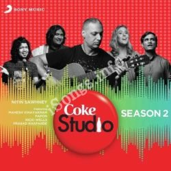 Coke Studio India Season 2 - Episode 4 Songs Free Download (Coke Studio India Season 2 – Episode 4 Movie Songs)