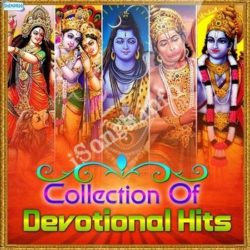 Collection Of Devotional Hits Songs Free Download (Collection Of Devotional Hits Movie Songs)