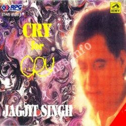 Cry For Cry Music By Jagjit Singh